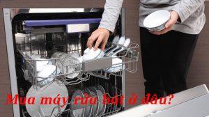mua máy rửa bát ở đâu