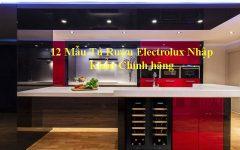 12 Mẫu Tủ Rượu Electrolux Nhập Khẩu Chính Hãng Nbd
