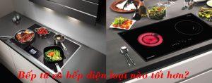 Bếp từ và bếp điện loại nào tốt hơn