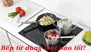 bếp từ hãng nào tốt nhất