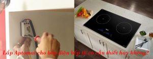lắp aptomat cho bếp từ bếp điện